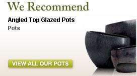 Angled Top Glazed Pots